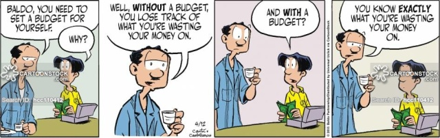 """Baldo, you need to set a budget for yourself."""