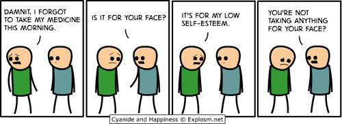funny-self-esteem-medication-face