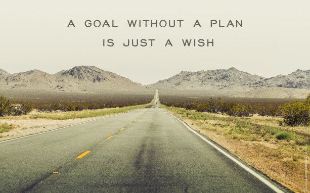 a-goal-without-a-plan-is-just-a-wish_orig.jpg