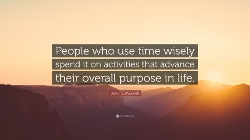 John-C-Maxwell-Quote-People-who-use-time-wisely-spend-it-on.jpg